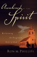 Awakened By the Spirit eBook