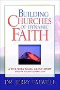 Building Churches of Dynamic Faith eBook