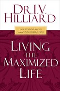 Living the Maximized Life eBook