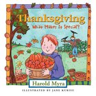 Thanksgiving, What Makes It Special? eBook