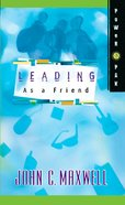 Powerpak Collection: Leading as a Friend eBook