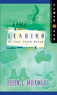 Powerpak Collection: Leading in Your Youth Group eBook