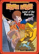 Land of the Pharoahs (#01 in Toby Digz Series) eBook