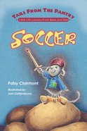 Soccer (Tails From The Pantry Series) eBook