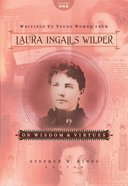 Writings to Young Women From Laura Ingalls Wilder - Volume One eBook