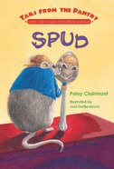 Spud (Tails From The Pantry Series) eBook