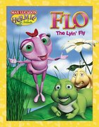 Flo the Lyin' Fly (Picture Book) (Hermie And Friends Series)