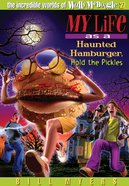 My Life as a Haunted Hamburger, Hold the Pickles (#27 in Wally McDoogle Series) eBook