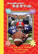 My Life as a Splatted Flat Quarterback (#24 in Wally McDoogle Series) eBook