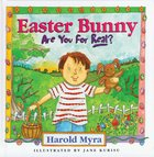 Easter Bunny, Are You For Real? eBook