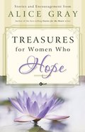 Treasures For Women Who Hope (Treasures Of The Heart Series) eBook
