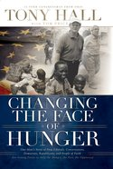 Changing the Face of Hunger eBook