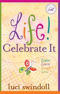 Life! Celebrate It eBook