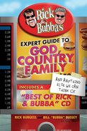 Rick & Bubba's Expert Guide to God, Country, Family and Anything Else We Can Think of eBook