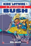 Kids' Letters to President Bush eBook
