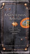A Gentleman Abroad eBook