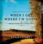 When I Get Where I'm Going eBook