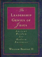 The Leadership Genius of Jesus eBook