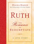 Ruth: The Romance of Redemption eBook