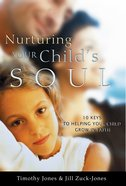 Nurturing Your Child's Soul eBook