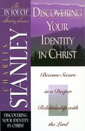 Discovering Your Identity in Christ (In Touch Study Series) eBook