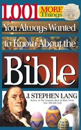 1001 More Things You Always Wanted to Know About the Bible eBook