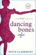 Dancing Bones eBook