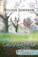 Dramatic Encounters With God eBook