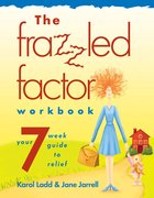 The Frazzled Factor (Workbook) (101 Questions About The Bible Kingstone Comics Series) eBook