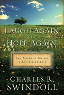 Swindoll 2 in 1 - Laugh Again & Hope Again eBook
