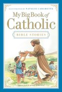 My Big Book of Catholic Bible Stories eBook