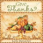 Give Thanks (101 Questions About The Bible Kingstone Comics Series) eBook