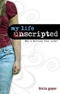 My Life Unscripted