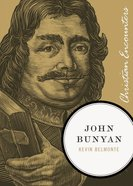 John Bunyan (Christian Encounters Series) eBook