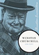 Winston Churchill (Christian Encounters Series) eBook