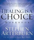 Healing is a Choice (Workbook) eBook