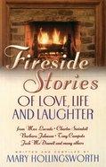 Fireside Stories of Faith, Family, and Friendship eBook
