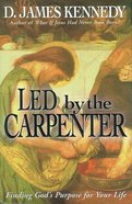 Led By the Carpenter eBook