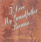 I Love My Grandfather Because... eBook