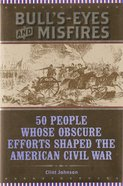 Bull's Eyes and Misfires eBook