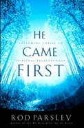 He Came First eBook