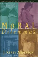 Moral Dilemmas (Swindoll Leadership Library Series) eBook