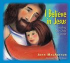 I Believe in Jesus eBook