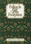 Follow in His Footprints eBook