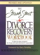 The Fresh Start Divorce Recovery Workbook eBook