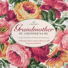Grandmother By Another Name eBook