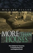 More Than Houses -Habitat For Humanity eBook
