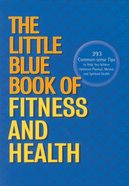 The Little Blue Book of Fitness and Health eBook