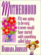 Motherhood eBook