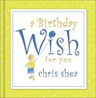 A Birthday Wish For You eBook
